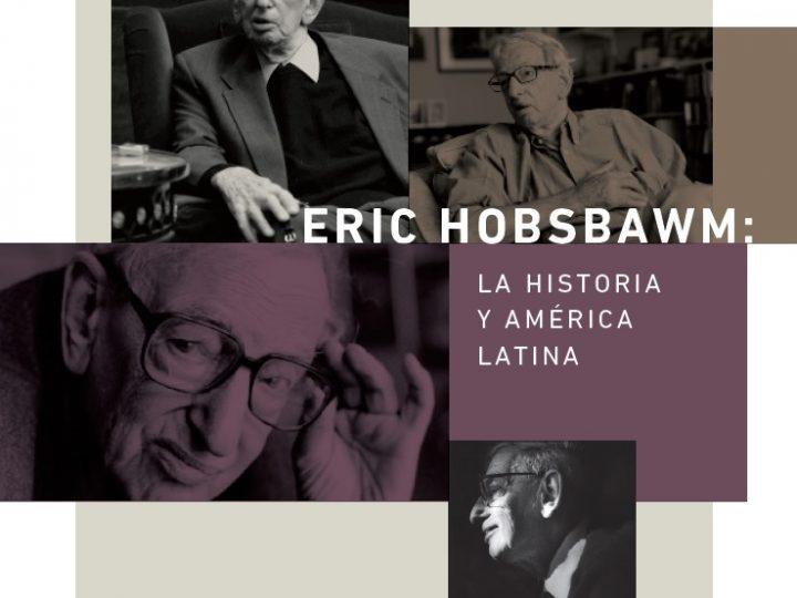 En el año de su centenario, el Fondo Editorial de la UP publicará libro sobre Eric J. Hobsbawm