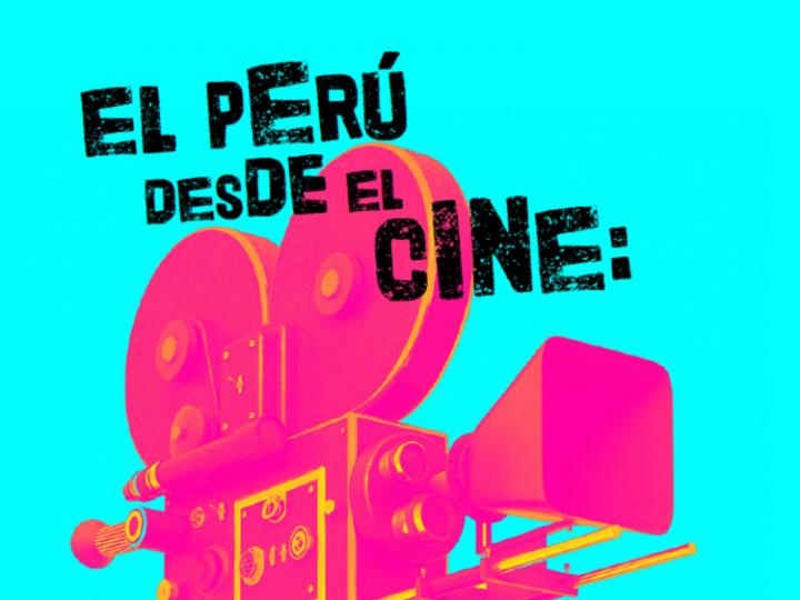 Una mirada al Perú de estos días a través del cine