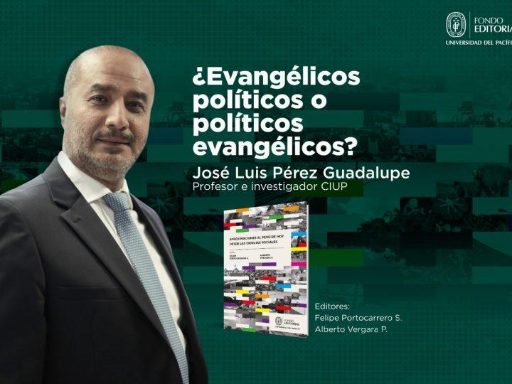 ¿Evangélicos políticos o políticos evangélicos?