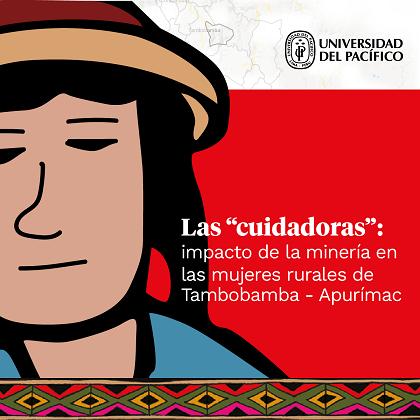 """Las """"cuidadoras"""": el impacto de Las Bambas en las mujeres rurales"""
