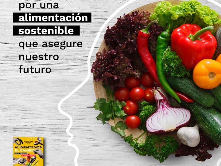 La apuesta por una alimentación sostenible que asegure nuestro futuro