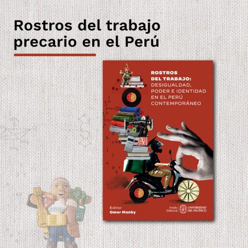 Rostros del trabajo precario en el Perú